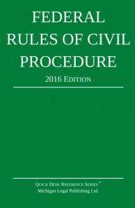 2016 Federal Rules of Civil Procedure