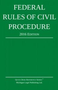 2016 Federal Rules of Civil Procedure