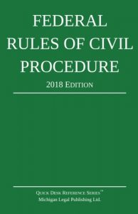 2018 Federal Rules of Civil Procedure